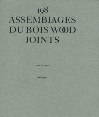 198 assemblages du bois wood joints