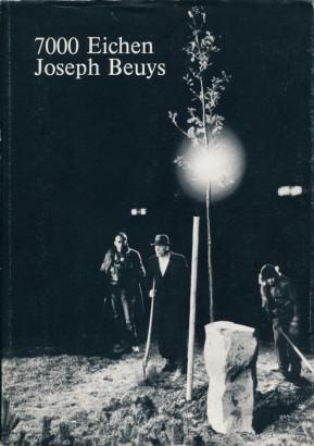 7000 Eichen Joseph Beuys