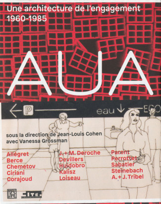 AUA une architecture de l'engagement 1960 1985