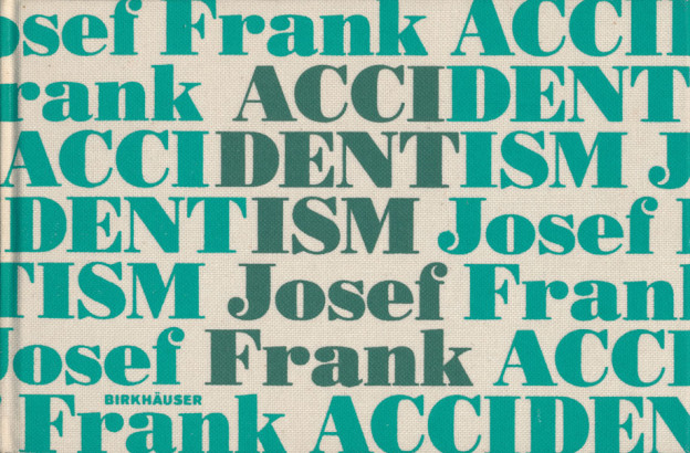 Accidentism Josef Franck