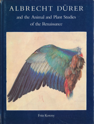 Albrecht Dürer and the Animal and plant Studies