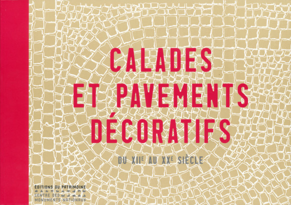 Calades et pavements décoratifs