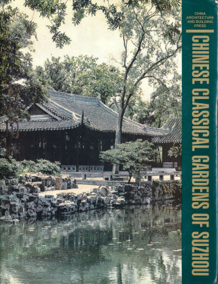 Chinese classical gardens of Suzhou