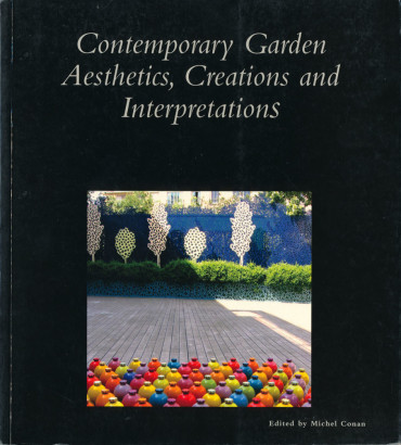 Contemporary Garden Aesthetics Creations and Interpretations