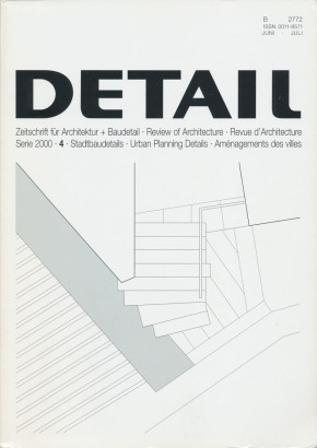 DETAIL Zeitschrift für Architektur + Baudetail Serie 2000 4 Stadtbaudetails