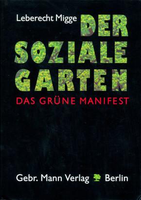 Der soziale garten, das grüne manifest