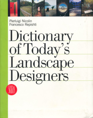 Dictionary of today s Landscape Designers