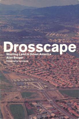Drosscape