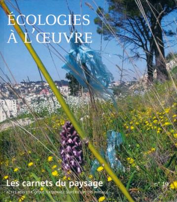 Ecologies à l'oeuvre, carnet du paysage 19