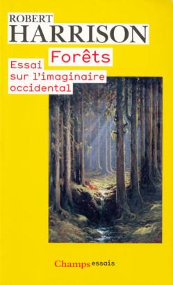 Forêts essai sur l'imaginaire occidental