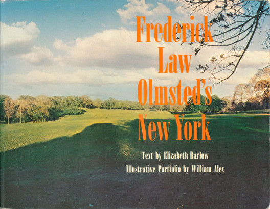 Frederick Law Olmsted's New York