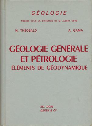 Géologie générale et pétrologie