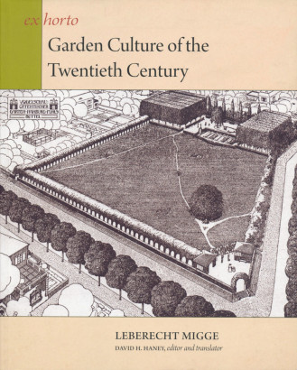 Garden culture of the twentieth Century Leberecht Migge