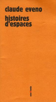 Histoires d'espaces