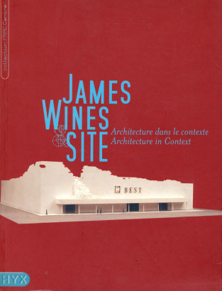 James Wines & Site Architecture dans le Contexte