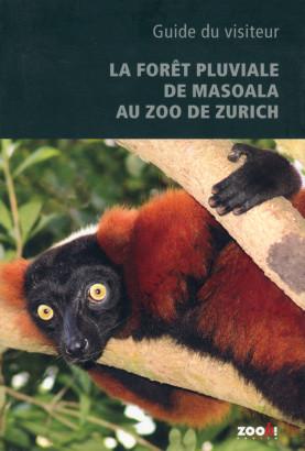La forêt pluviale de Masoala au zoo de Zurich