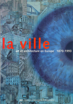La ville art et architecture en europe 1870 1993