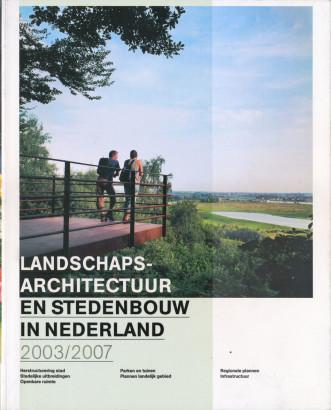 Landschars Architectuur en stedenbouw in nederland 2003 2007