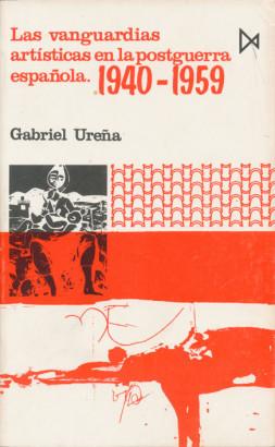 Las vanguardias artisticas en la postguerra espanola
