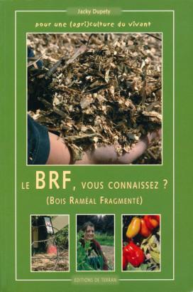 Le BRF vous connaissez?