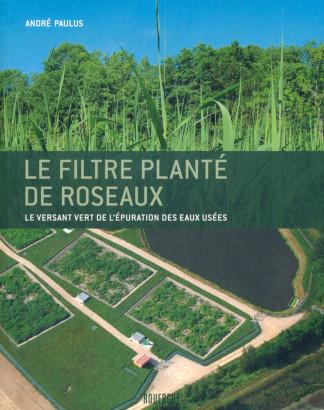 Le filtre planté de roseaus