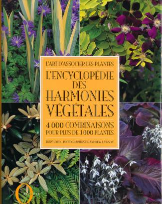 L'encyclopédie des harmonies végétales