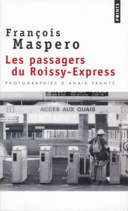Les passagers du Roissy-Express
