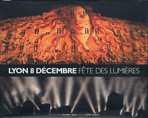 Lyon 8 décembre