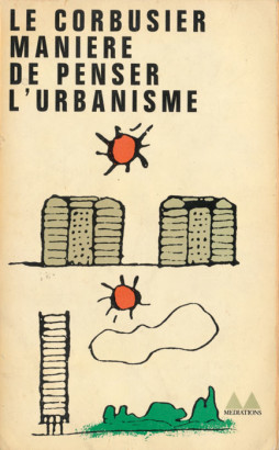 Manière de penser l'urbanisme