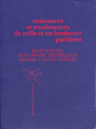 Naissances et renaissances de Milles et un bonheurs parisiens