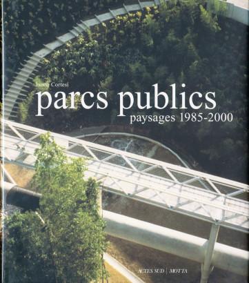Parcs publics paysage 1985 2000
