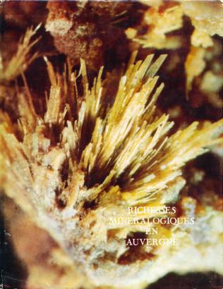 Richesses minéralogiques en Auvergne