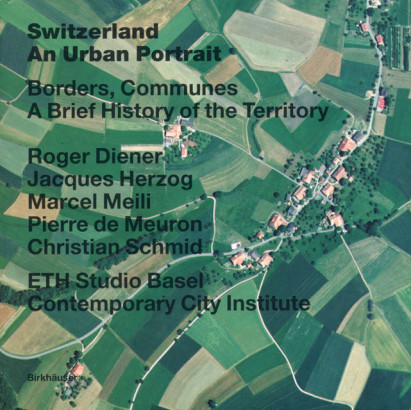 Switzerland an urban Portrait Borders Communes