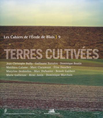 Terres cultivées, Les Cahiers de l'école de Blois 9