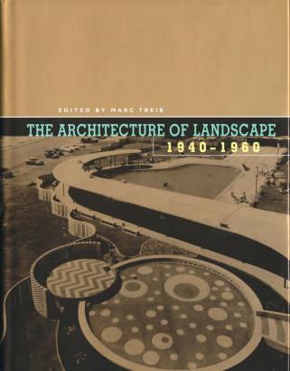 The architecture of landscape 1940 1960