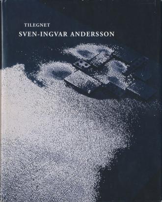 Tilegnet, Sven-Ingvar Andersson