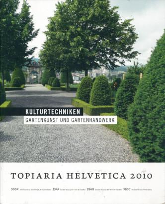 Topiaria Helvetica 2010