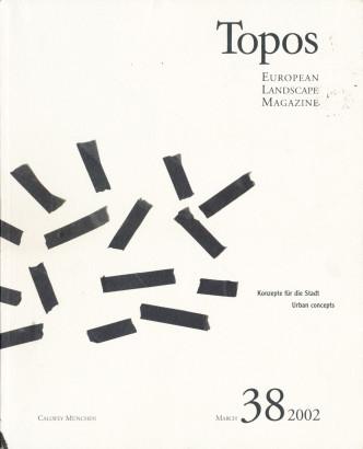 Topos 38 Konzepte für die Stadt