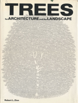Trees for architecture and the landscape