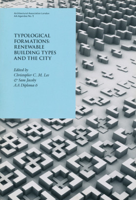 Typological formations renewable building types and the city