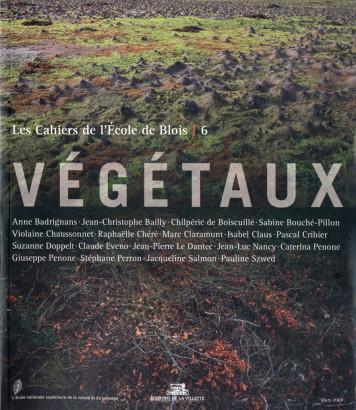 Végétaux, Les Cahiers de l'école de Blois 10