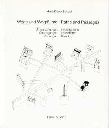 Wege und Wegräunme Paths and Passages