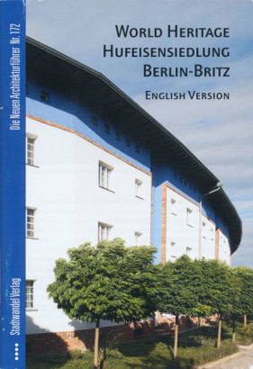 World Heritage Hufeisensiedlung Berlin Britz