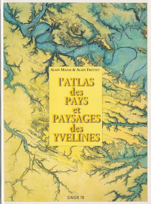 L'atlas des pays et paysages des Yvelines