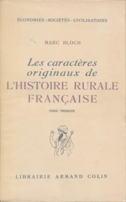 L'histoire rurale française tome premier