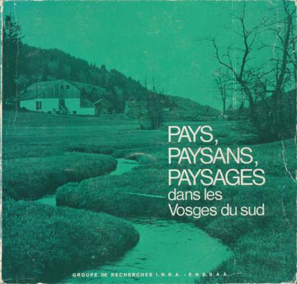 Pays, Paysans, Paysage dans les Vosges du sud