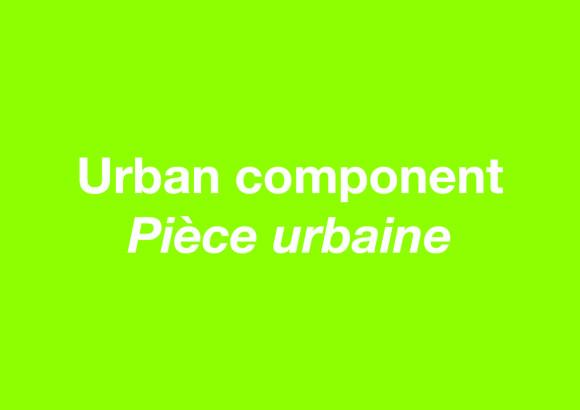 Pièce urbaine