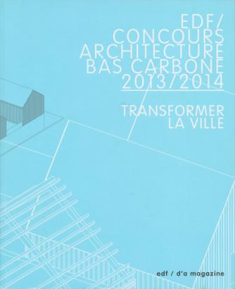 EDF concours architecture bas carbone 2013 2014