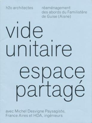 Vide unitaire espace partagé