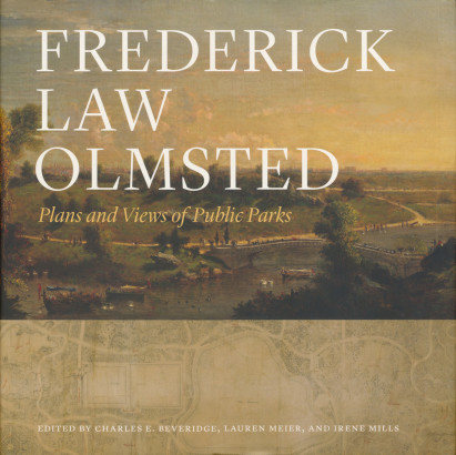 Frederick Law Olmsted plans and views of public parks